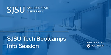 Online Info Session | San Jose State University Tech Bootcamps tickets