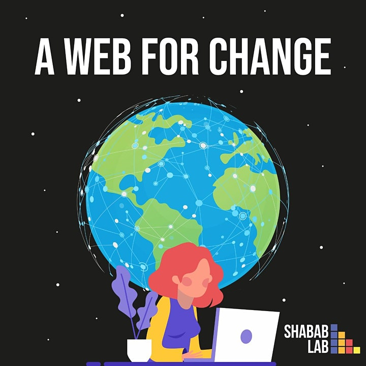Web For Change- Shabab Lab Summer Program 2021 image