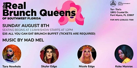 The Real Brunch Queens Of Southwest Florida by Vega Entertainment Group tickets