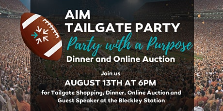 AIM Tailgate Party: Party with a Purpose tickets