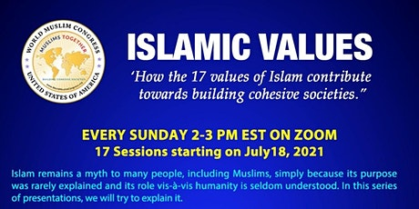 Islamic Values (17) that contribute towards cohesive societies tickets