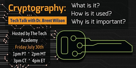 Cryptography w/ Dr. Brent: What is it? How is it used? Why is it important? tickets