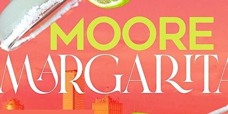 Moore Margaritas tickets