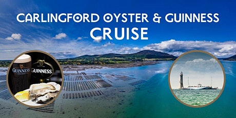 Carlingford Oyster & Guinness Cruise tickets