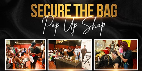 Secure the Bag Pop Up Shop (9/19) tickets