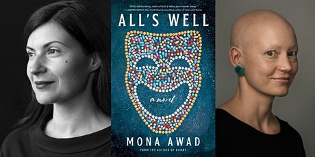Mona Awad | All's Well: A Novel,  in Conversation with Helen Phillips tickets