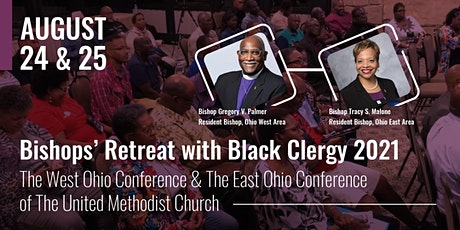 West and East Ohio Bishops' Retreat with Black Clergy 2021 tickets