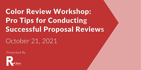 Color Review Workshop:  Pro Tips for Conducting Successful Proposal Reviews tickets