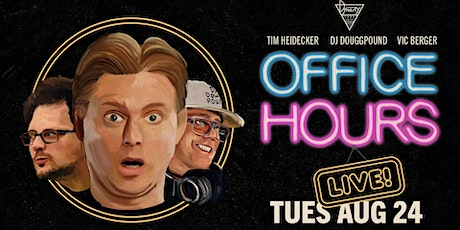 Office Hours Live with Tim Heidecker, DJ Douggpound, & Vic Berger tickets