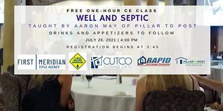 Well and Septic - Free CE for Real Estate Agents tickets