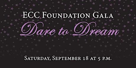 2021 ECC Foundation Gala: Dare to Dream tickets