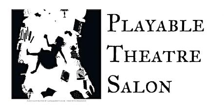 Playable Theatre Salon - August tickets