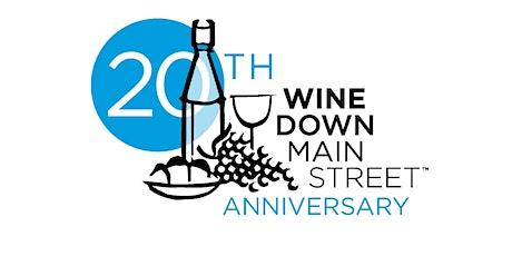 Wine Down Main Street 20th Anniversary tickets