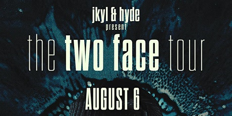 The Two Face Tour Seattle: Jkyl & Hyde tickets