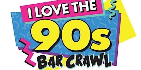 I LOVE THE 90s BAR CRAWL 2021 - Royal Oak tickets