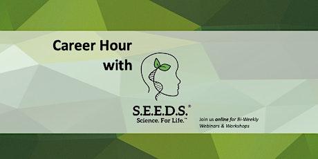 Career Hour with S.E.E.D.S. tickets