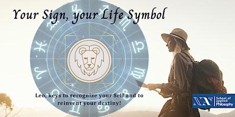 Your Sign, your Life Symbol - Leo billets