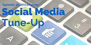 The Social Media Tune-up Workshop