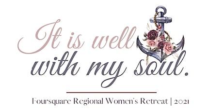 Foursquare Regional Women's Retreat 2021 tickets