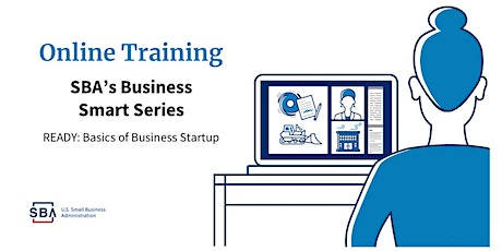 SBA Business Smart Series: Ready  (Session 1 of 3) tickets