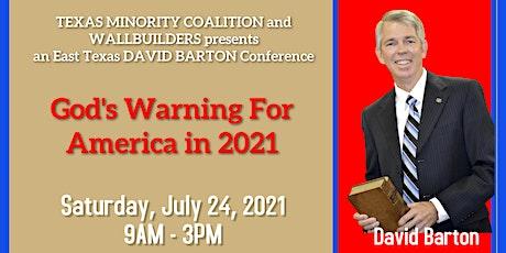 David Barton - God's Warning to America in 2021 tickets