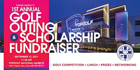 NAHSE-WMAC 1st Annual Golf Scholarship Fundrasier tickets
