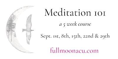 Meditation 101 – September Session
