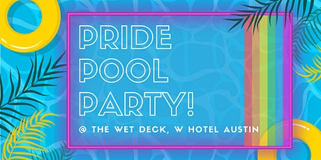 PRIDE POOL PARTY @ W Hotel: Benefiting The Equality Alliance tickets