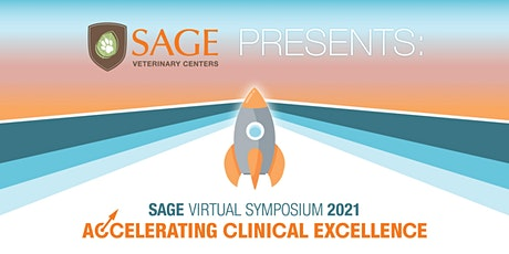SAGE Symposium 2021 - Accelerating Clinical Excellence tickets