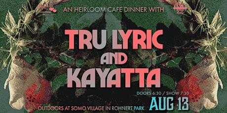Tru Lyric and Kayatta SOMO Grove Dinner Series tickets