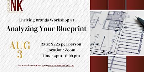 Thriving Brands Workshop: Analyzing Your Blueprint tickets