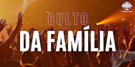 Culto da Família ingressos