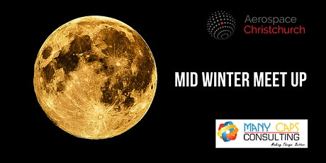 Aerospace Christchurch Meet Up #19: Mid Winter Meet Up tickets