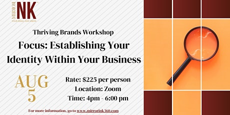 Thriving Brands Workshop: Establishing Your Identity Within Your Business tickets