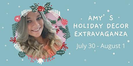 Amy's Holiday Decor Extravaganza tickets