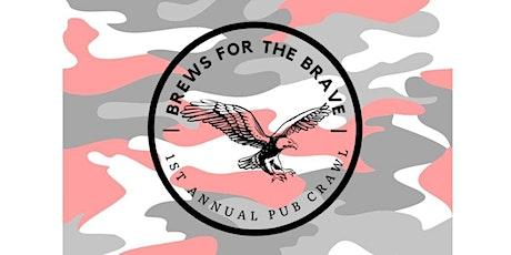 Brews for the Brave 2021 Pub Crawl tickets