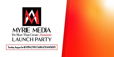 Myrie Media Launch Party tickets