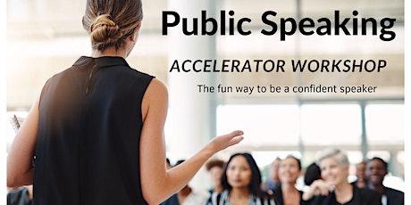 Public Speaking ACCELERATOR workshop (Fri 24 Sept 2021) tickets