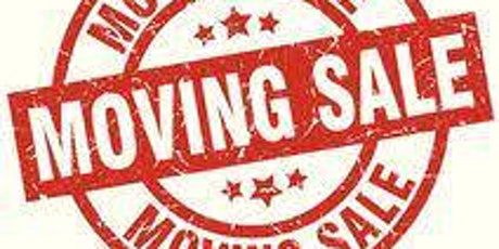 MOVING SALE~YARD SALE ~ Everything is for sale! tickets