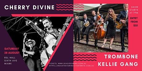 ROCK THAT SWING! Featuring TROMBONE KELLIE GANG and CHERRY DIVINE tickets