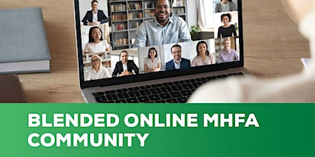 Blended Online Mental Health First Aid Community course tickets