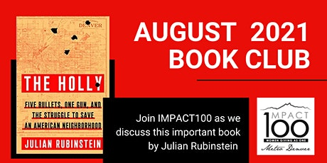 Impact100 August 2021 Book Club - The Holly by Julian Rubinstein tickets