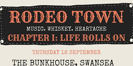 Rodeo Town Chapter I : Life Rolls On tickets