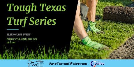 Tough Texas Turf: 3-Part Series tickets