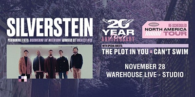 SILVERSTEIN – RESCHEDULED NORTH AMERICAN TOUR