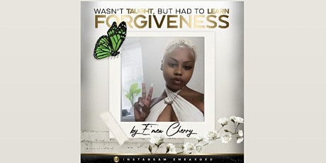 Wasn't Taught But Had To Learn: Forgiveness tickets
