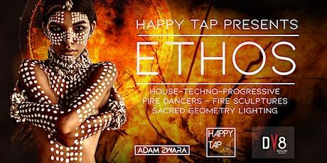 Happy Tap Presents - ETHOS tickets