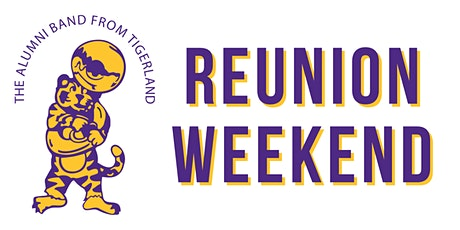 The Golden Band From Tiger Land Alumni Reunion Weekend tickets