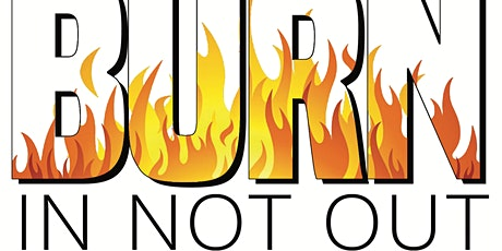 The Burn In, Not Out Youth Empowerment Symposium tickets
