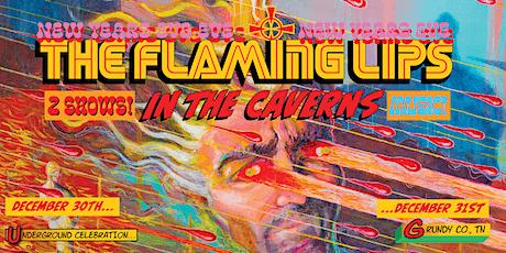 The Flaming Lips - 2 Night New Year's Underground Celebration - 12/30-31 tickets